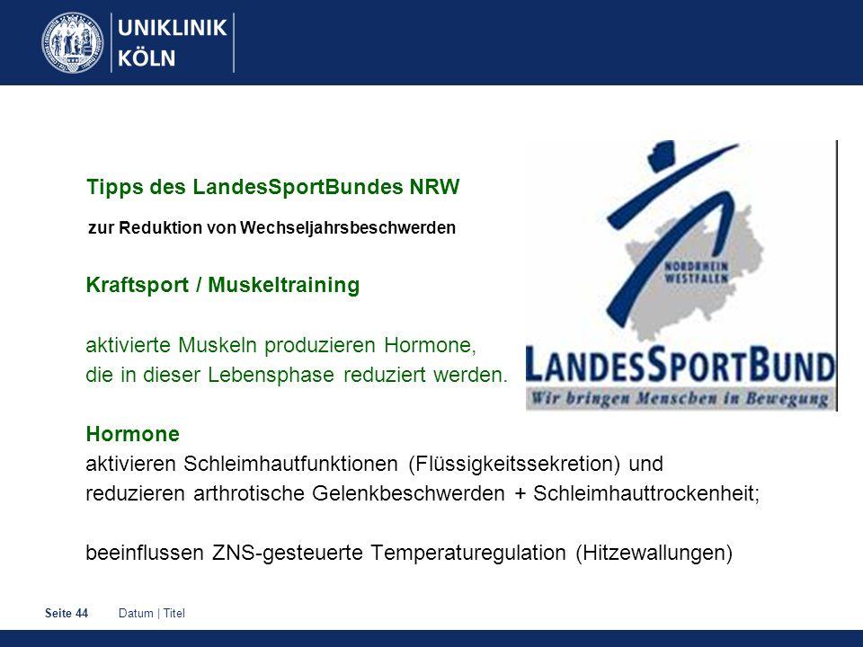 Datum | TitelSeite 44 Tipps des LandesSportBundes NRW zur Reduktion von Wechseljahrsbeschwerden Kraftsport / Muskeltraining aktivierte Muskeln produzi