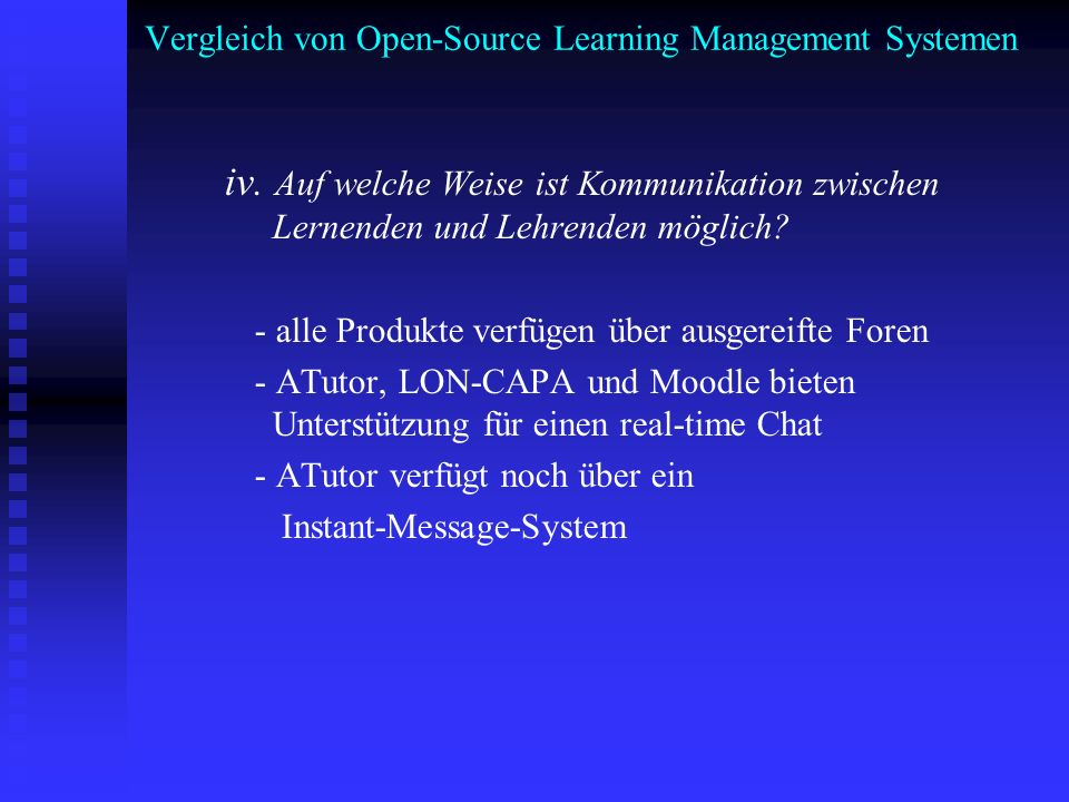 Vergleich von Open-Source Learning Management Systemen iv. Auf welche Weise ist Kommunikation zwischen Lernenden und Lehrenden möglich? - alle Produkt