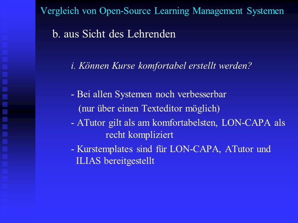 Vergleich von Open-Source Learning Management Systemen b. aus Sicht des Lehrenden i. Können Kurse komfortabel erstellt werden? - Bei allen Systemen no