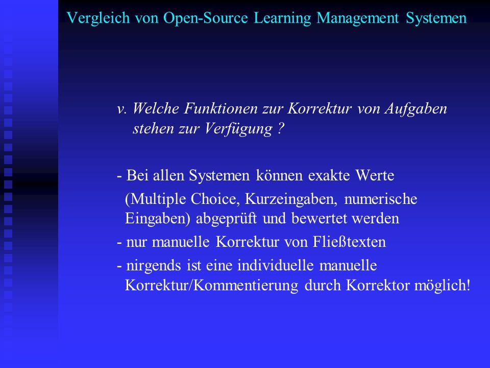 Vergleich von Open-Source Learning Management Systemen v. Welche Funktionen zur Korrektur von Aufgaben stehen zur Verfügung ? - Bei allen Systemen kön