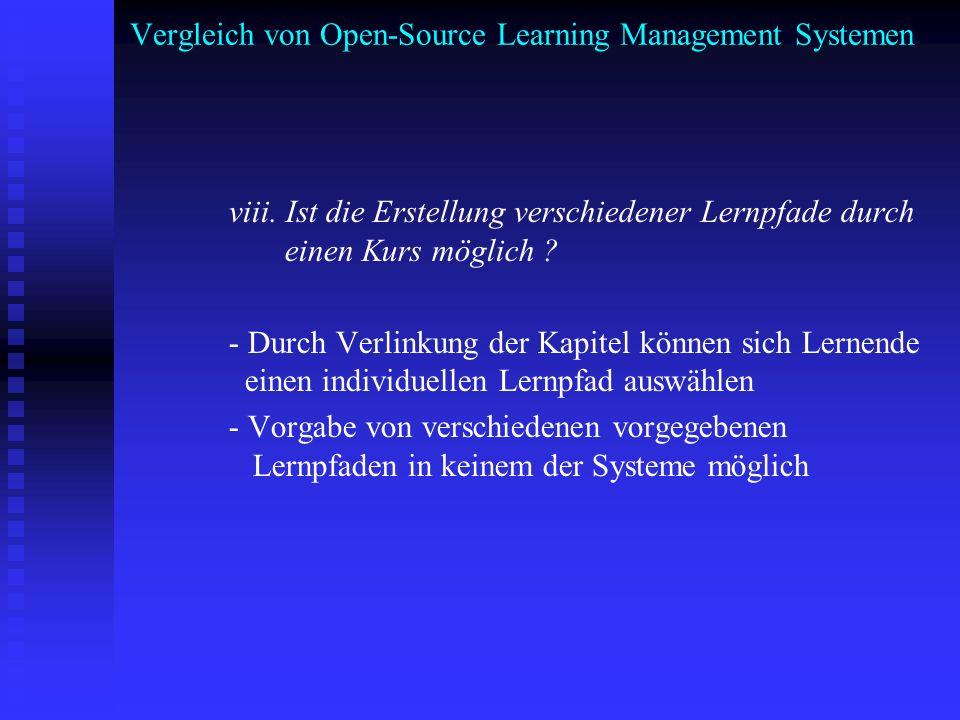 Vergleich von Open-Source Learning Management Systemen viii. Ist die Erstellung verschiedener Lernpfade durch einen Kurs möglich ? - Durch Verlinkung
