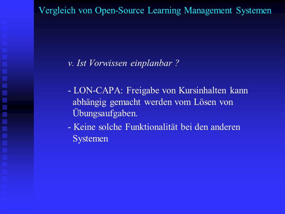 Vergleich von Open-Source Learning Management Systemen v. Ist Vorwissen einplanbar ? - LON-CAPA: Freigabe von Kursinhalten kann abhängig gemacht werde