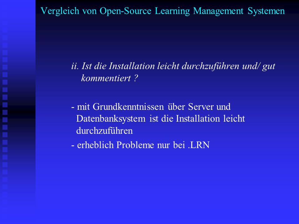 Vergleich von Open-Source Learning Management Systemen ii. Ist die Installation leicht durchzuführen und/ gut kommentiert ? - mit Grundkenntnissen übe