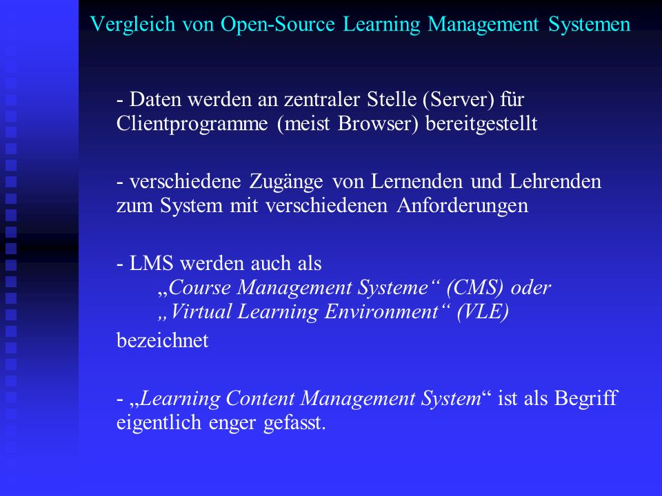 Vergleich von Open-Source Learning Management Systemen - Daten werden an zentraler Stelle (Server) für Clientprogramme (meist Browser) bereitgestellt