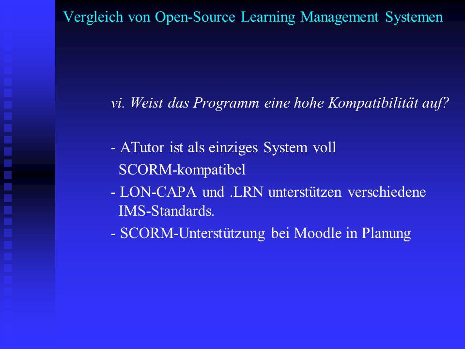 Vergleich von Open-Source Learning Management Systemen vi. Weist das Programm eine hohe Kompatibilität auf? - ATutor ist als einziges System voll SCOR