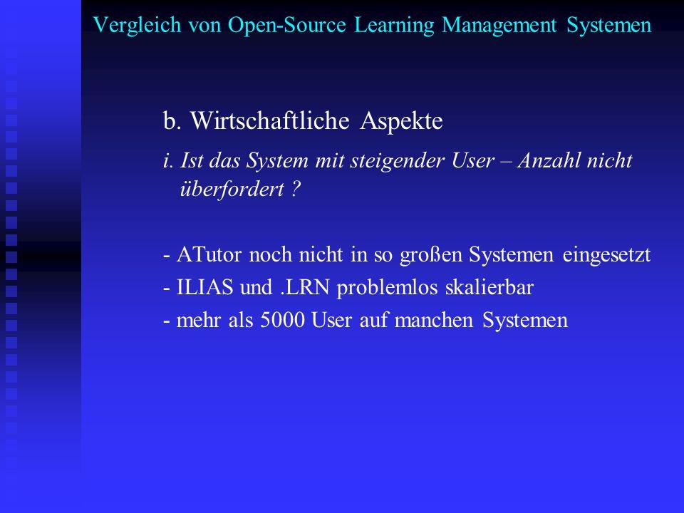 Vergleich von Open-Source Learning Management Systemen b. Wirtschaftliche Aspekte i. Ist das System mit steigender User – Anzahl nicht überfordert ? -