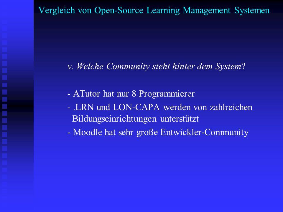 Vergleich von Open-Source Learning Management Systemen v. Welche Community steht hinter dem System? - ATutor hat nur 8 Programmierer -.LRN und LON-CAP