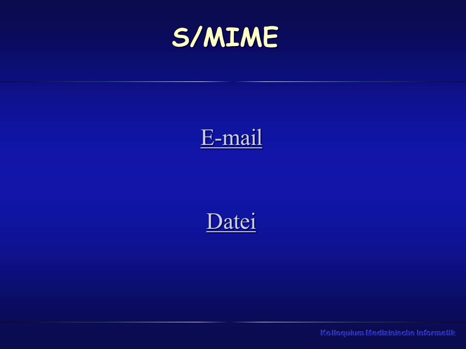 S/MIME E-mail Datei