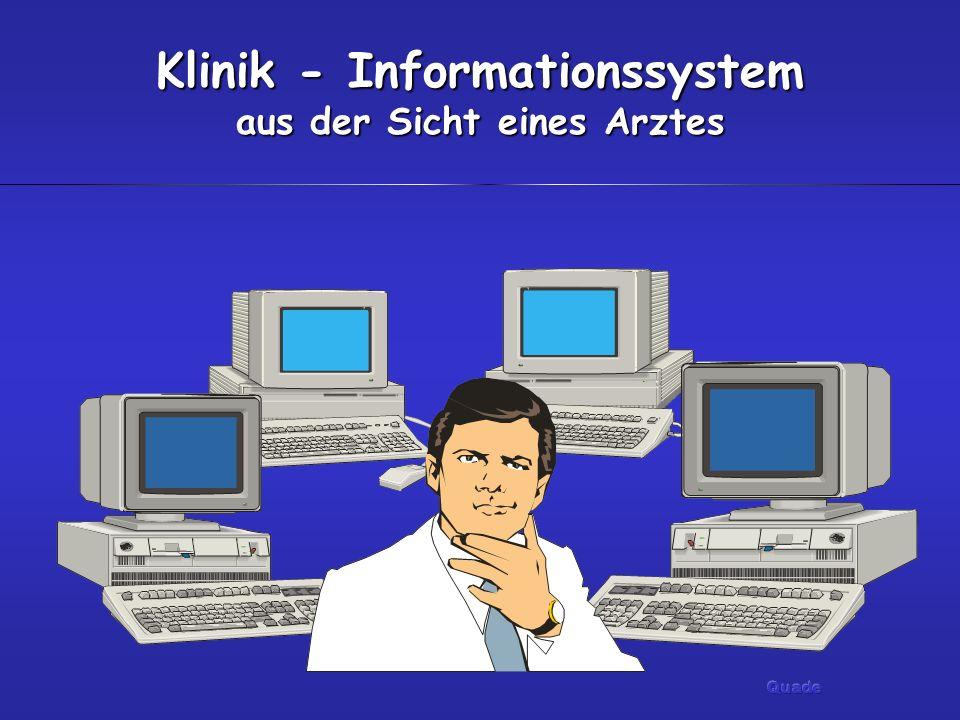 Klinik - Informationssystem aus der Sicht eines Arztes