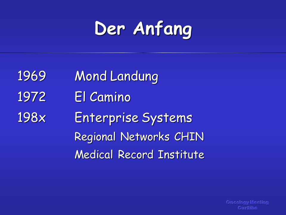 1969Mond Landung 1972El Camino 198xEnterprise Systems Regional Networks CHIN Medical Record Institute Der Anfang