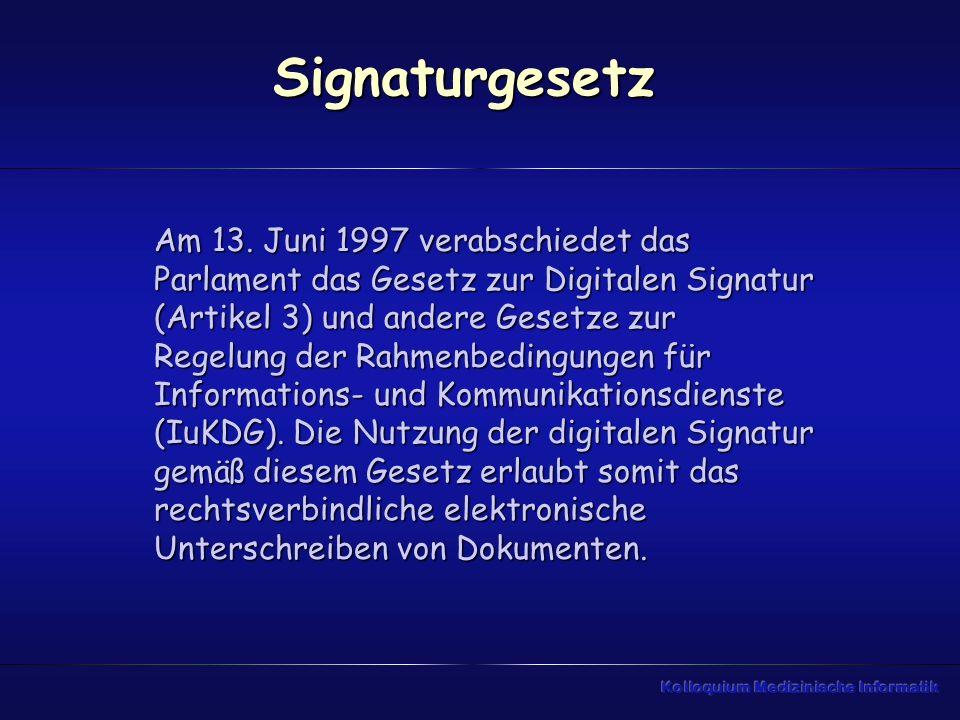 Signaturgesetz Am 13. Juni 1997 verabschiedet das Parlament das Gesetz zur Digitalen Signatur (Artikel 3) und andere Gesetze zur Regelung der Rahmenbe
