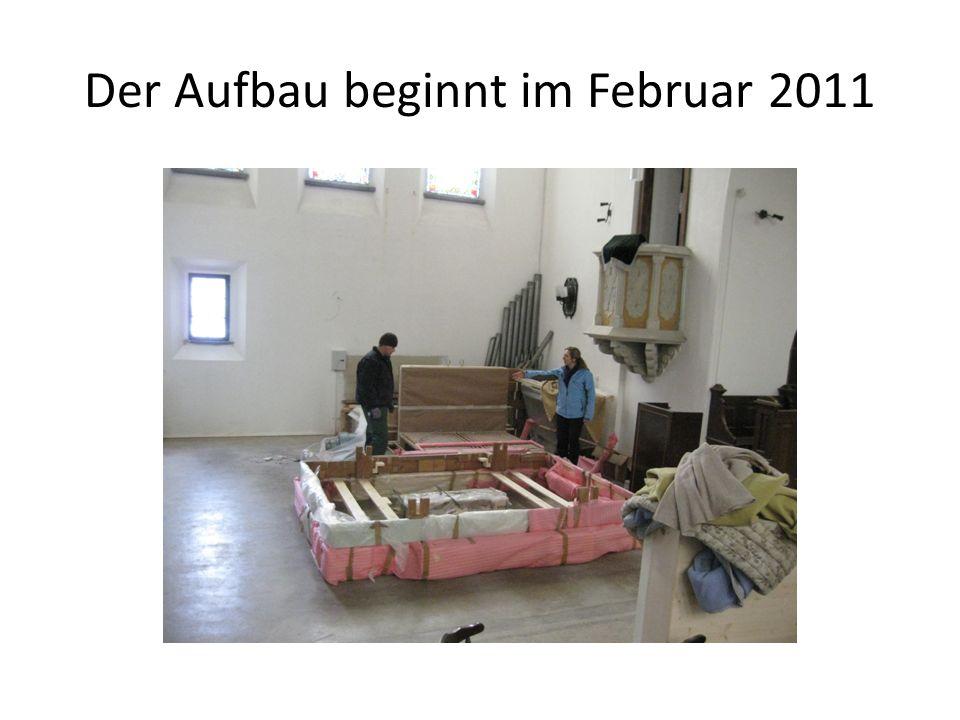 Der Aufbau beginnt im Februar 2011