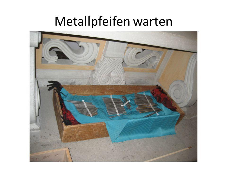Metallpfeifen warten