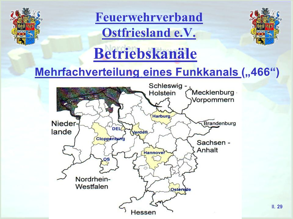 Feuerwehrverband Ostfriesland e.V.Betriebskanäle Feuerwehr-Frequenzen im 2m-Band 168,540 MHz II.