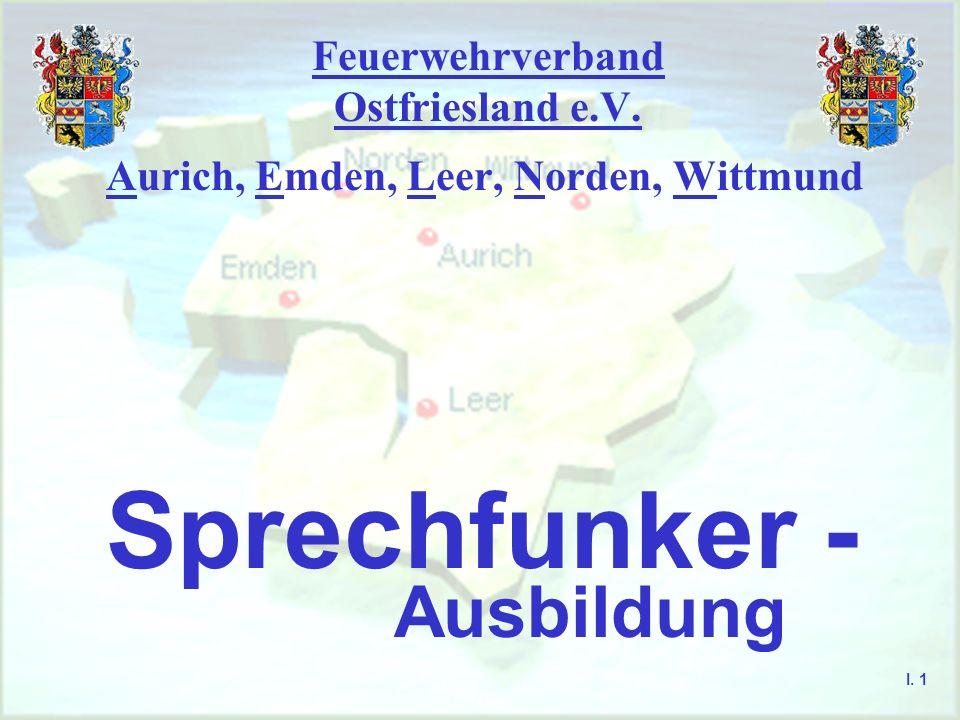 Feuerwehrverband Ostfriesland e.V.Voraussetzung zur Teilnahme am Sprechfunk I.