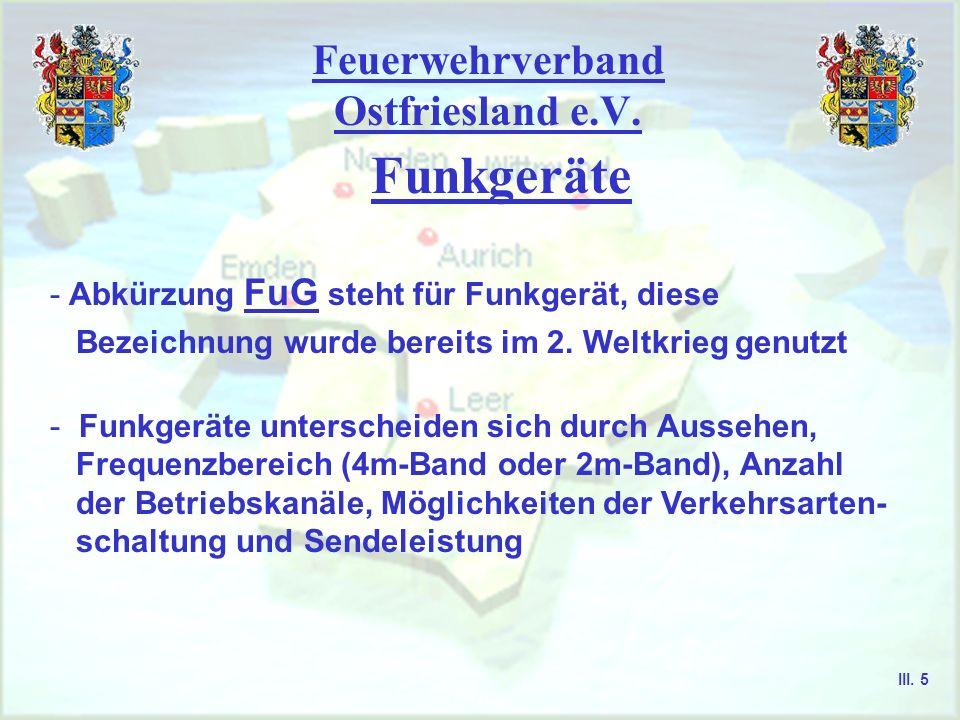 Feuerwehrverband Ostfriesland e.V. Funkgeräte Einsatz von Funkgeräten 2m-Band III. 4