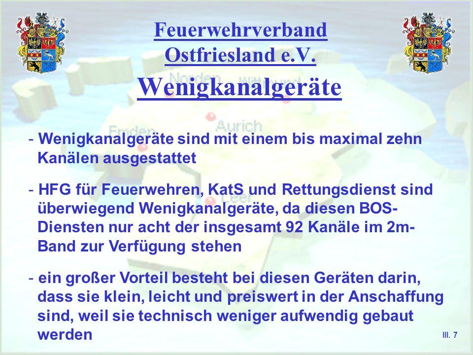 Feuerwehrverband Ostfriesland e.V. Funkgeräte - hinter die Abkürzung wird als Spezifizierung für den Gerätetyp eine ein- oder zweistellige Ziffer sowi