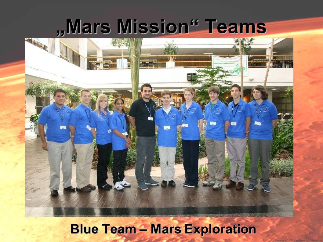 Mars Mission Teams Blue Team – Mars Exploration