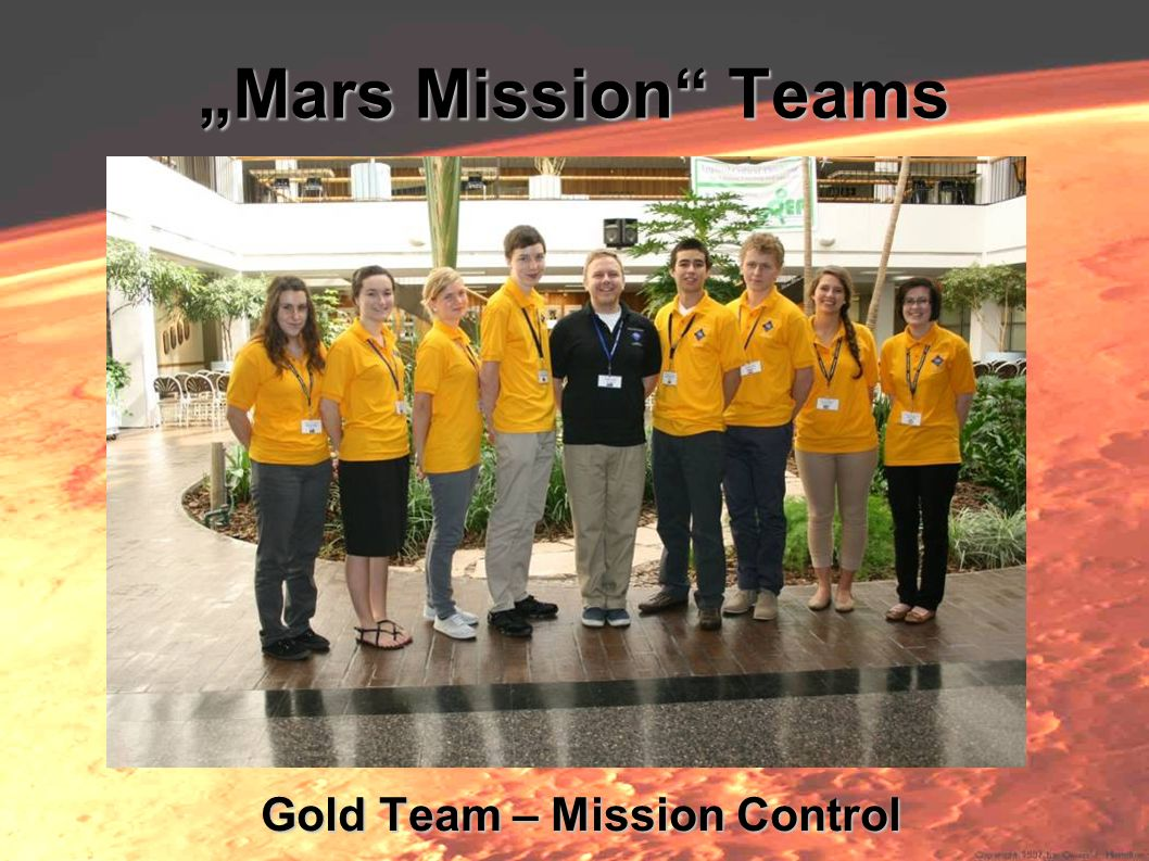 Mars Mission Teams Gold Team – Mission Control