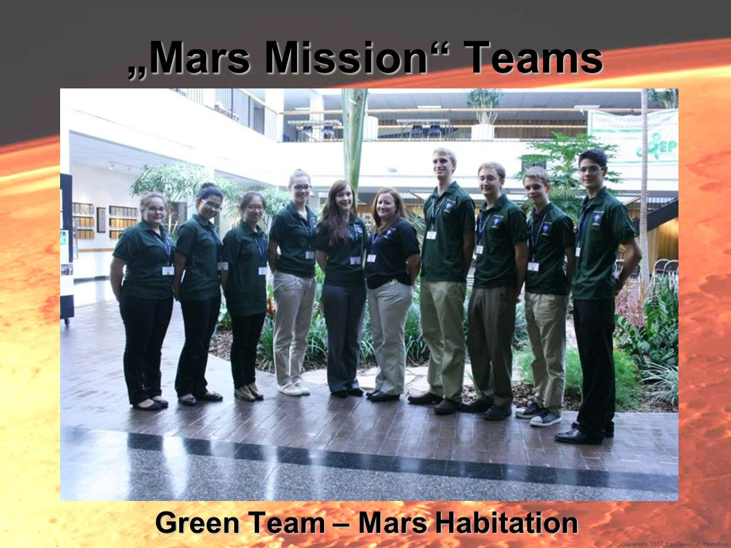 Mars Mission Teams Green Team – Mars Habitation