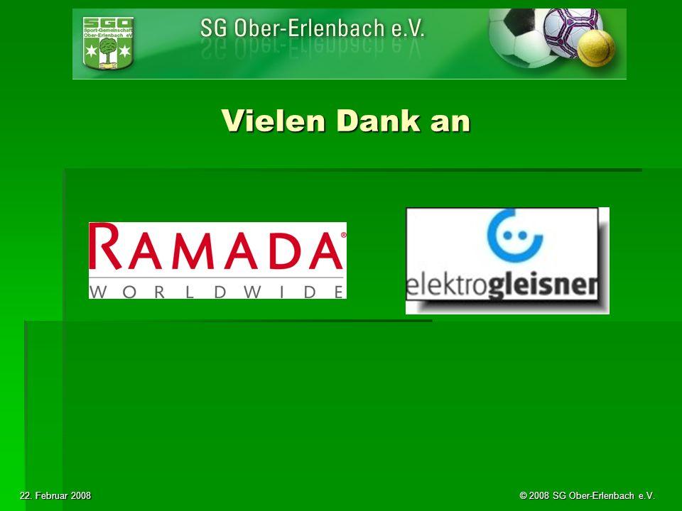 22. Februar 2008 © 2008 SG Ober-Erlenbach e.V. Vielen Dank an