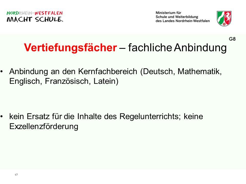 17 Anbindung an den Kernfachbereich (Deutsch, Mathematik, Englisch, Französisch, Latein) kein Ersatz für die Inhalte des Regelunterrichts; keine Exzel