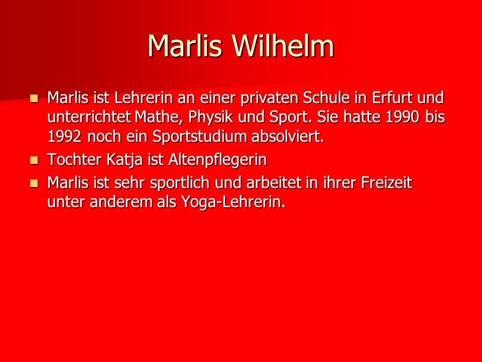 Marlis ist Lehrerin an einer privaten Schule in Erfurt und unterrichtet Mathe, Physik und Sport. Sie hatte 1990 bis 1992 noch ein Sportstudium absolvi