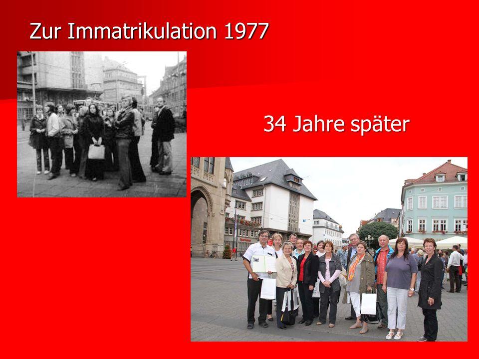 Zur Immatrikulation 1977 34 Jahre später