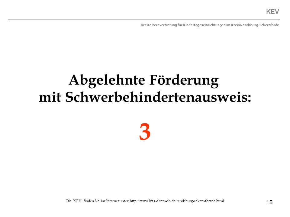 15 KEV Kreiselternvertretung für Kindertageseinrichtungen im Kreis Rendsburg-Eckernförde Die KEV finden Sie im Internet unter: http://www.kita-eltern-