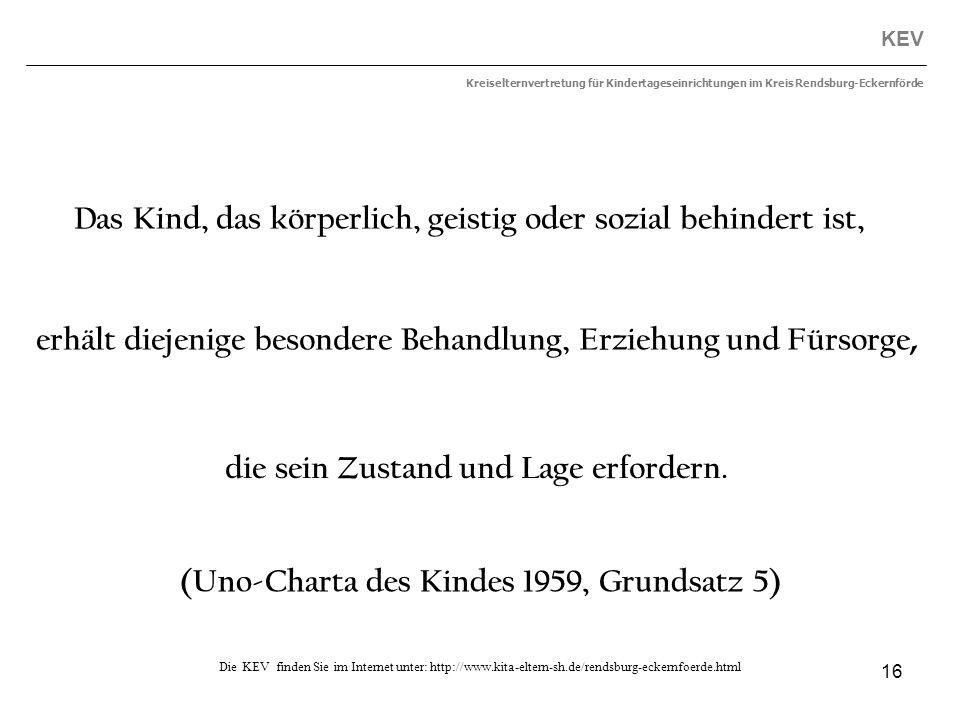 16 KEV Kreiselternvertretung für Kindertageseinrichtungen im Kreis Rendsburg-Eckernförde Die KEV finden Sie im Internet unter: http://www.kita-eltern-