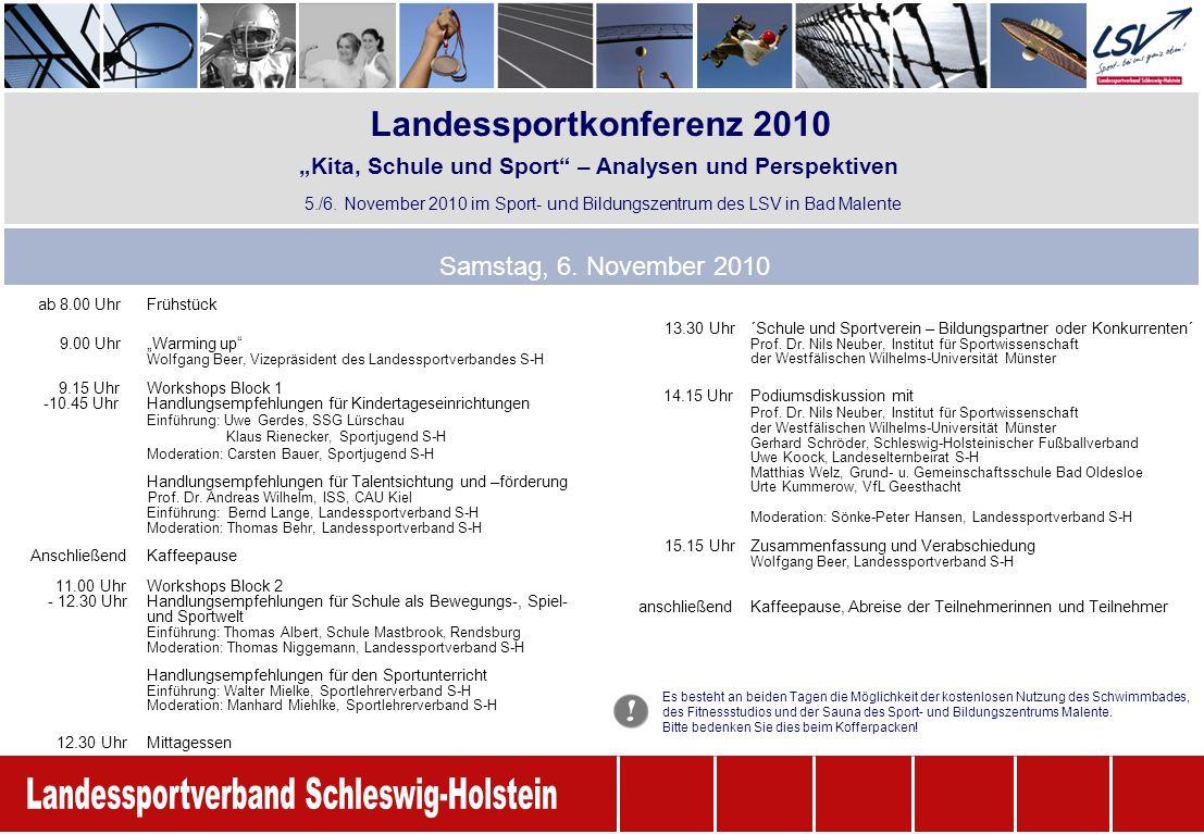 Landessportkonferenz 2010 Samstag, 6. November 2010 5./6.