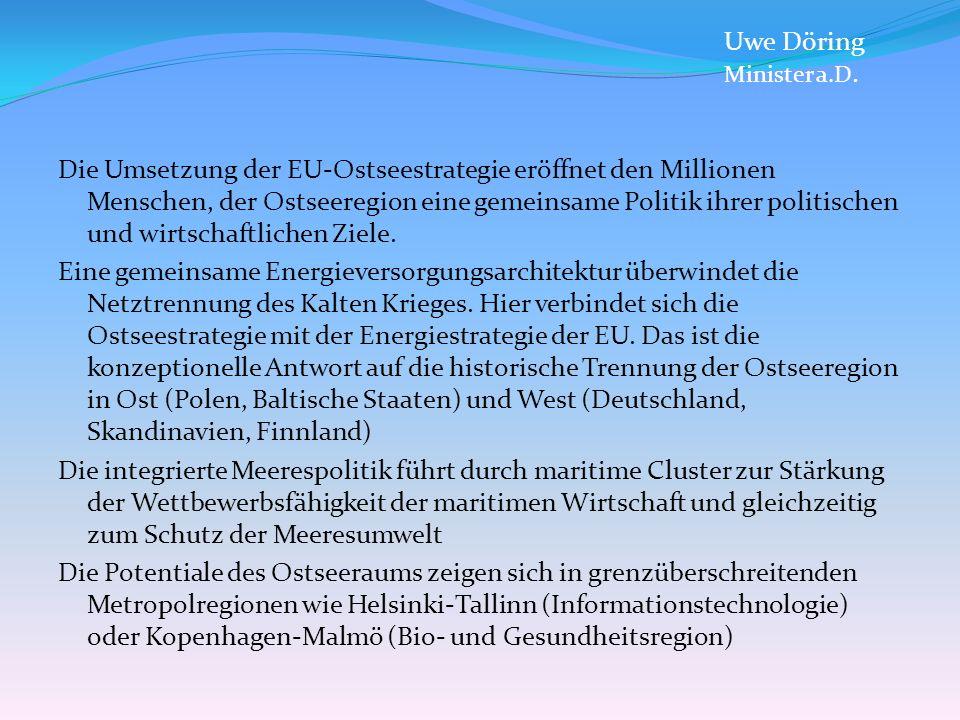 Wirtschaftsregion Ostsee - Chancen und Herausforderungen Die Ostsee ist Standort von Onshore- und Offshore-Windparks.