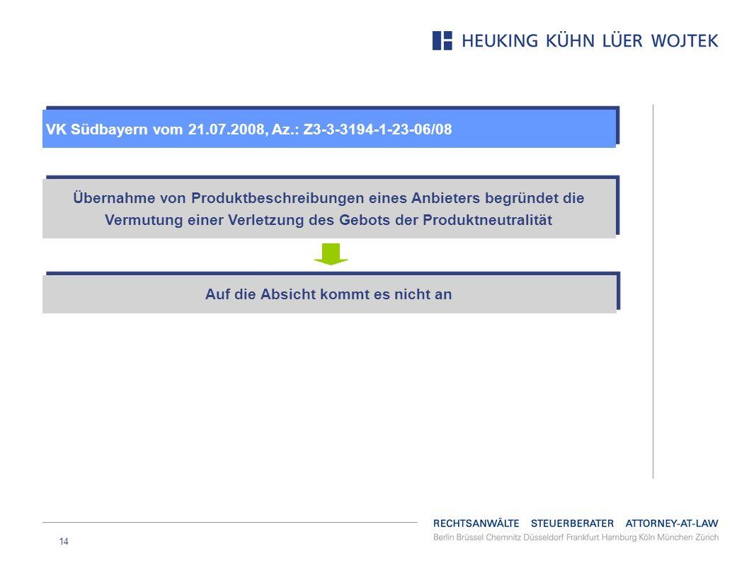 14 VK Südbayern vom 21.07.2008, Az.: Z3-3-3194-1-23-06/08 Übernahme von Produktbeschreibungen eines Anbieters begründet die Vermutung einer Verletzung