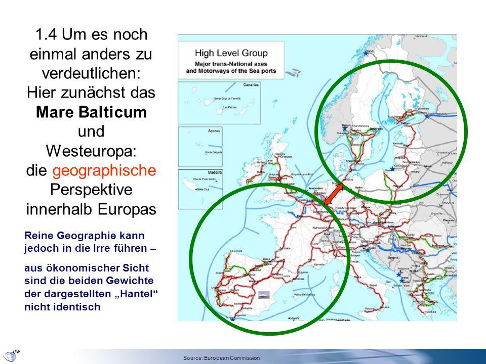 1.4 Um es noch einmal anders zu verdeutlichen: Hier zunächst das Mare Balticum und Westeuropa: die geographische Perspektive innerhalb Europas Source: