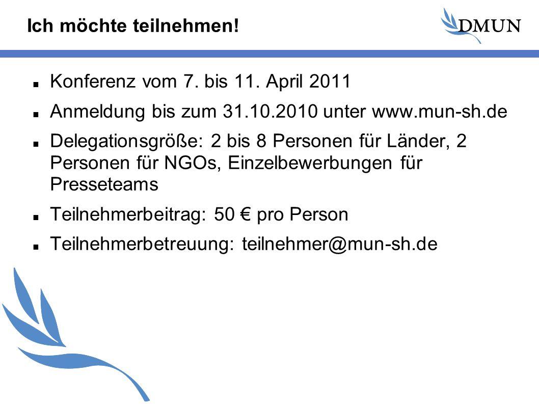 Ich möchte teilnehmen. Konferenz vom 7. bis 11.