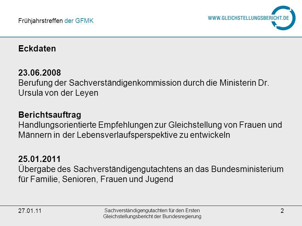 27.01.11 Sachverständigengutachten für den Ersten Gleichstellungsbericht der Bundesregierung 3 Mitglieder der Sachverständigenkommission: Prof.