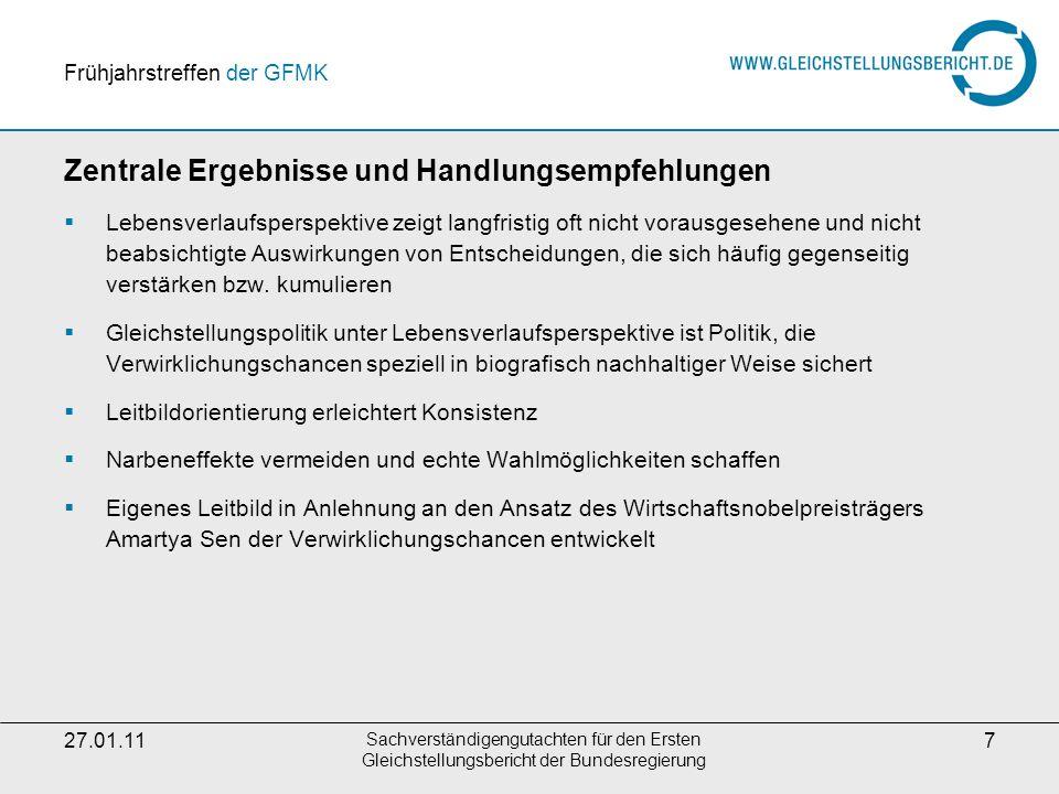 27.01.11 Sachverständigengutachten für den Ersten Gleichstellungsbericht der Bundesregierung 8 Leitbild Wir streben eine Gesellschaft mit Wahlmöglichkeiten an.