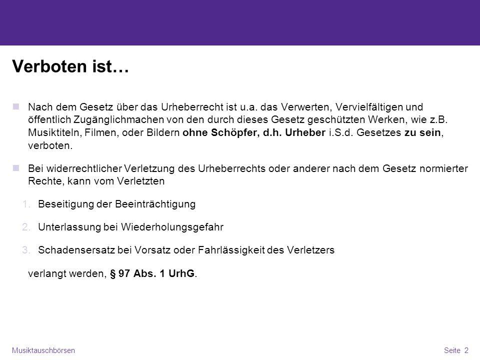 MusiktauschbörsenSeite 3 Erlaubt ist… Das Aufzeichnen aus dem Internetradio, die sog.