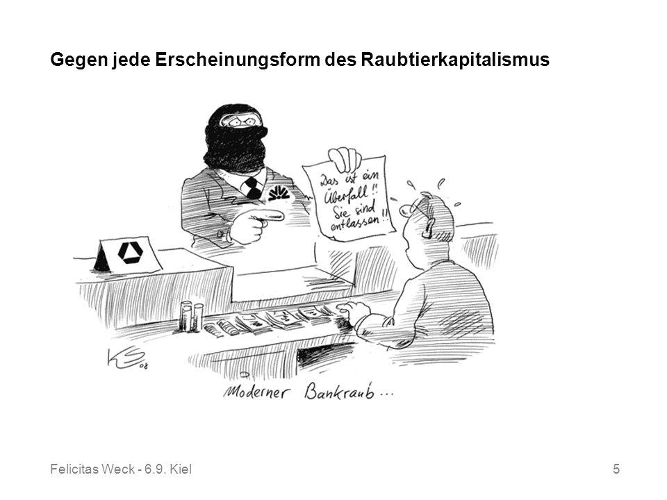 Felicitas Weck - 6.9. Kiel5 Gegen jede Erscheinungsform des Raubtierkapitalismus