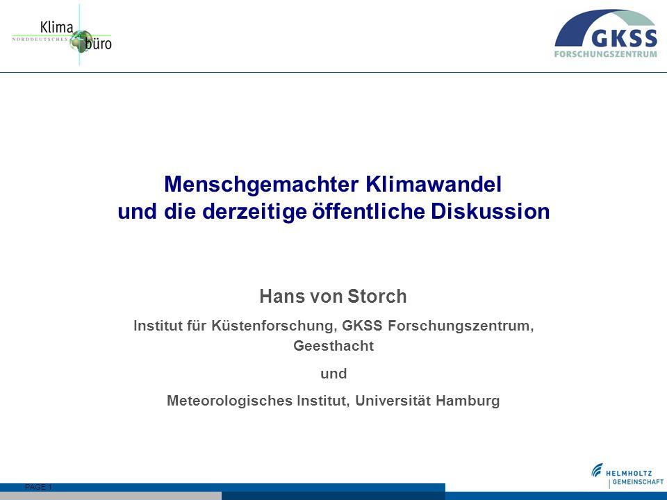 PAGE 12 GKSS … ist das einzige Helmholtz-Zentrum mit Hauptsitz in Schleswig-Holstein.