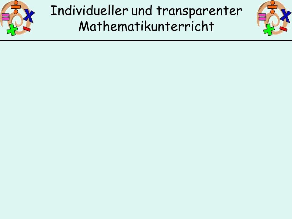 Individueller und transparenter Mathematikunterricht