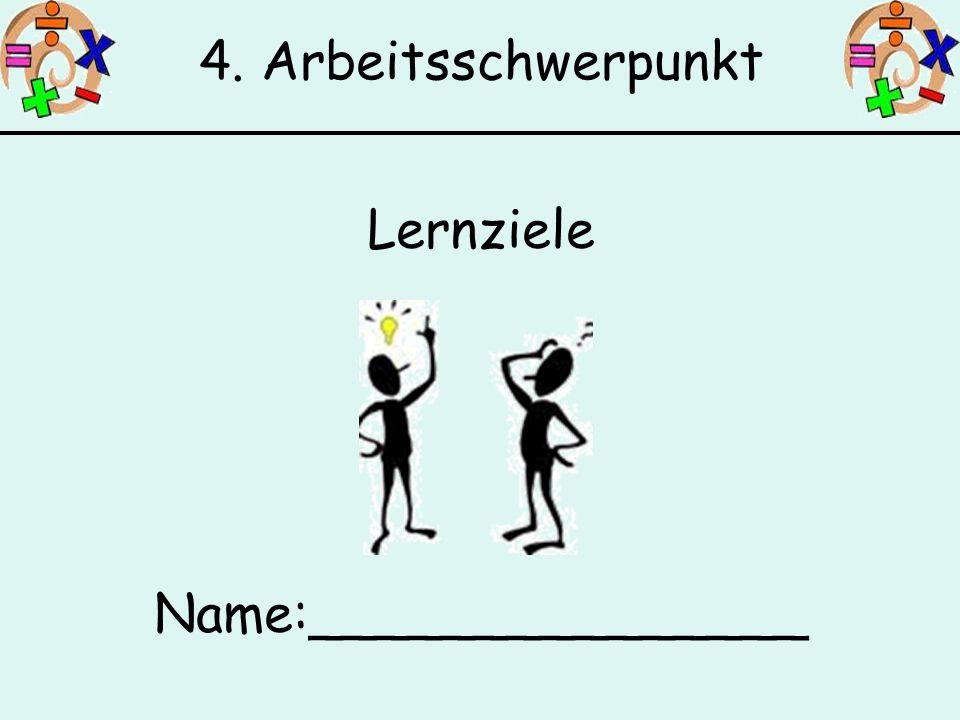 4. Arbeitsschwerpunkt Lernziele Name:_______________