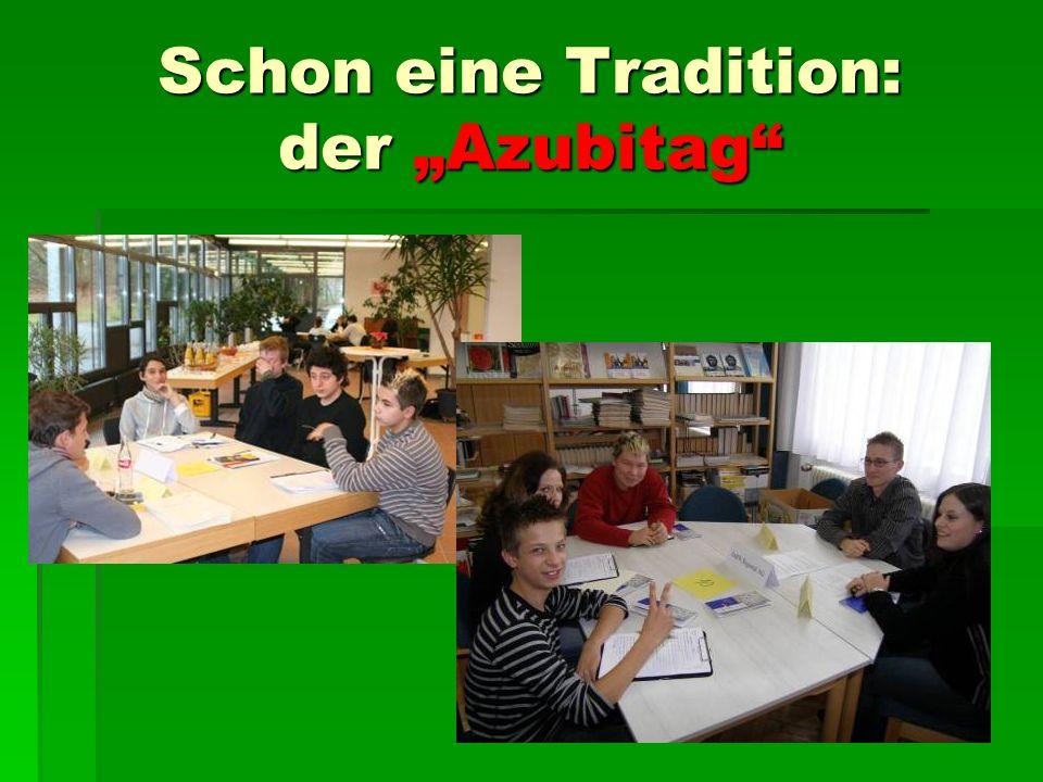 Schon eine Tradition: der Azubitag