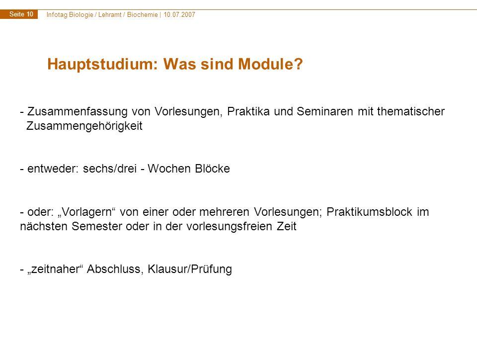 Infotag Biologie / Lehramt / Biochemie | 10.07.2007 Seite 11 Hauptstudium: Was sind Module.