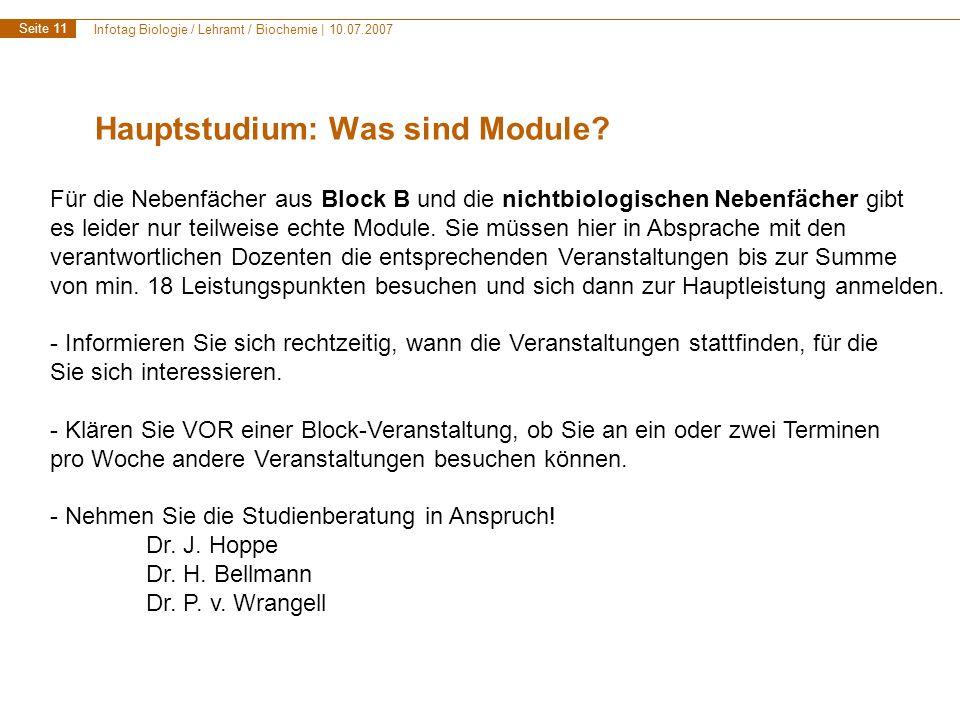 Infotag Biologie / Lehramt / Biochemie | 10.07.2007 Seite 12 Hauptstudium: Fächerwahl Welche Fächer dürfen (nicht) kombiniert werden.