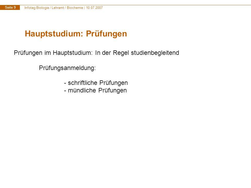 Infotag Biologie / Lehramt / Biochemie | 10.07.2007 Seite 10 Hauptstudium: Was sind Module.