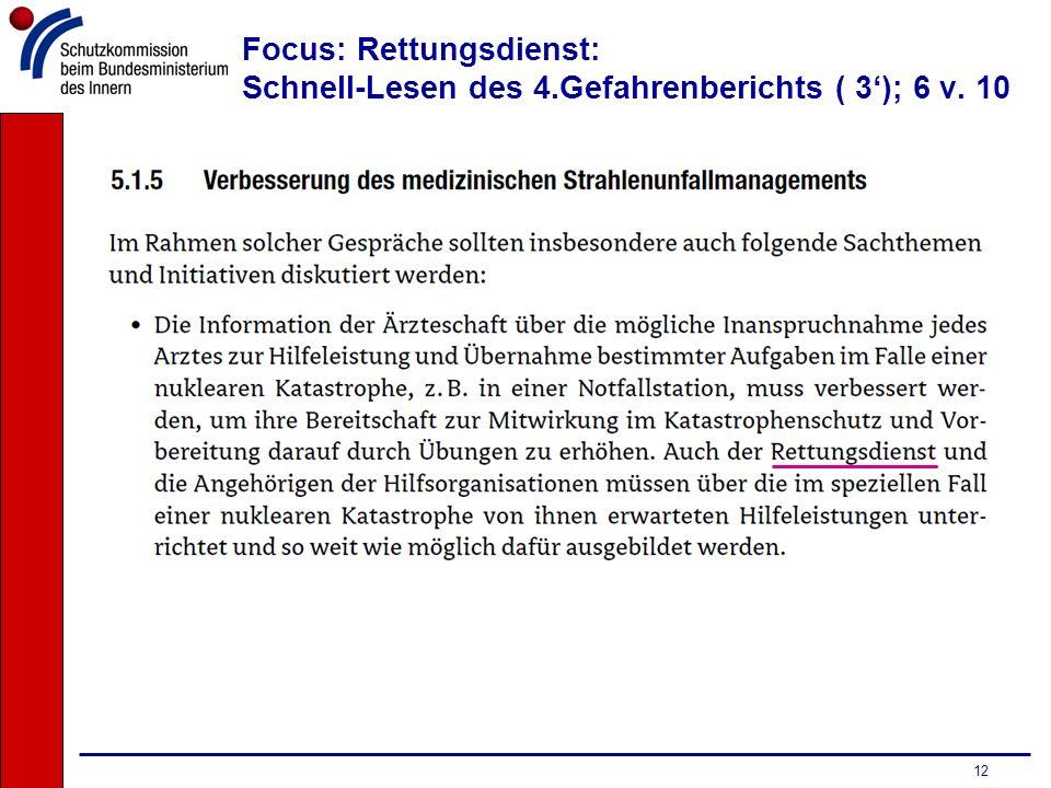 12 Focus: Rettungsdienst: Schnell-Lesen des 4.Gefahrenberichts ( 3); 6 v. 10