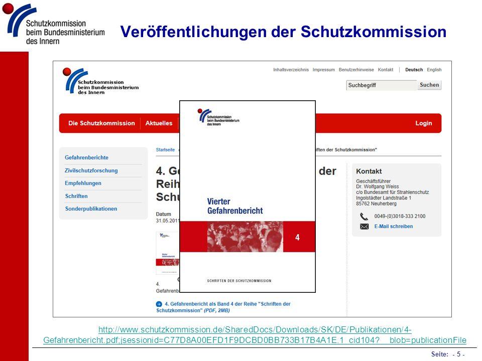 Seite: - 5 - Veröffentlichungen der Schutzkommission http://www.schutzkommission.de/SharedDocs/Downloads/SK/DE/Publikationen/4- Gefahrenbericht.pdf;js