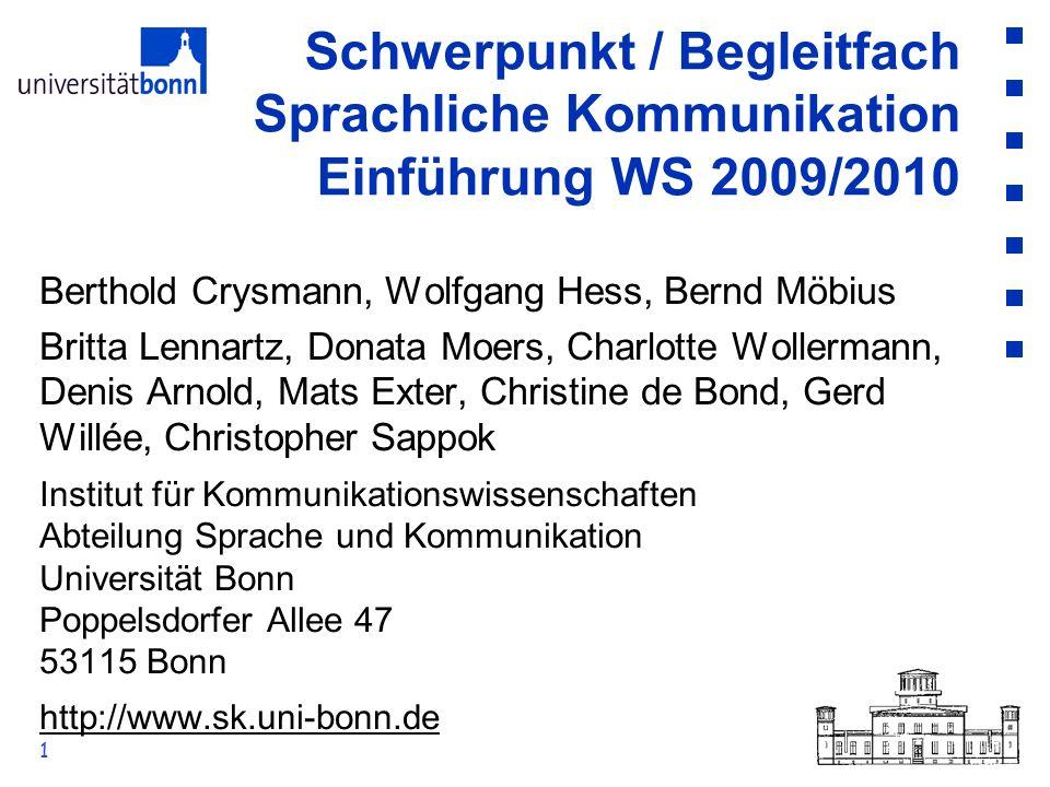 1 Berthold Crysmann, Wolfgang Hess, Bernd Möbius Britta Lennartz, Donata Moers, Charlotte Wollermann, Denis Arnold, Mats Exter, Christine de Bond, Ger
