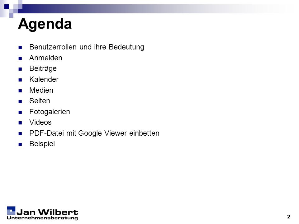 2 Agenda Benutzerrollen und ihre Bedeutung Anmelden Beiträge Kalender Medien Seiten Fotogalerien Videos PDF-Datei mit Google Viewer einbetten Beispiel